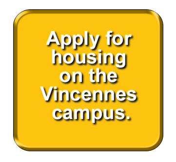 Apply for housing on the Vincennes campus