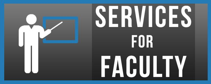 Services for Faculty